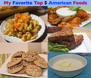 My Top 5 Favorite American Foods