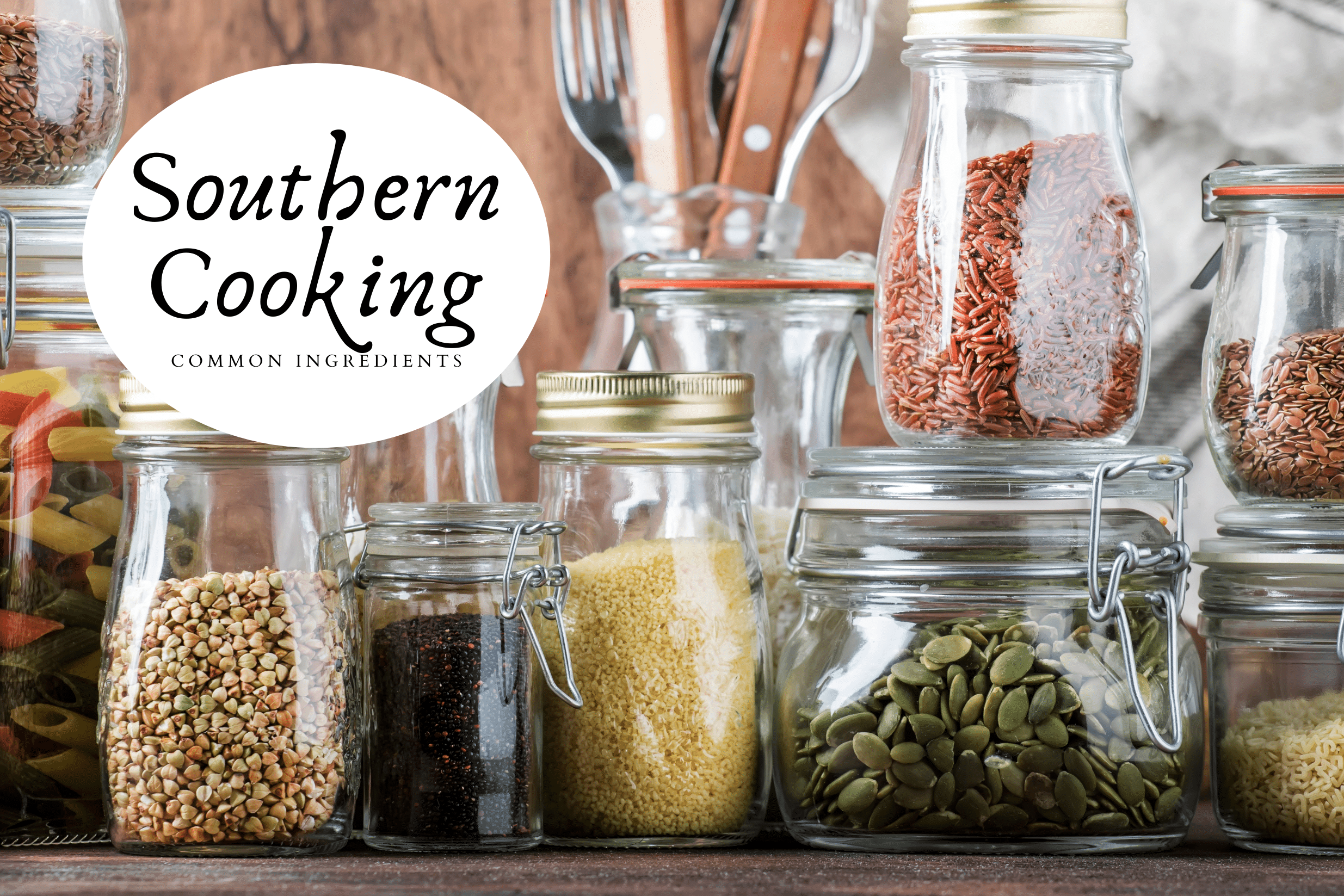 Southern Cooking ingredients